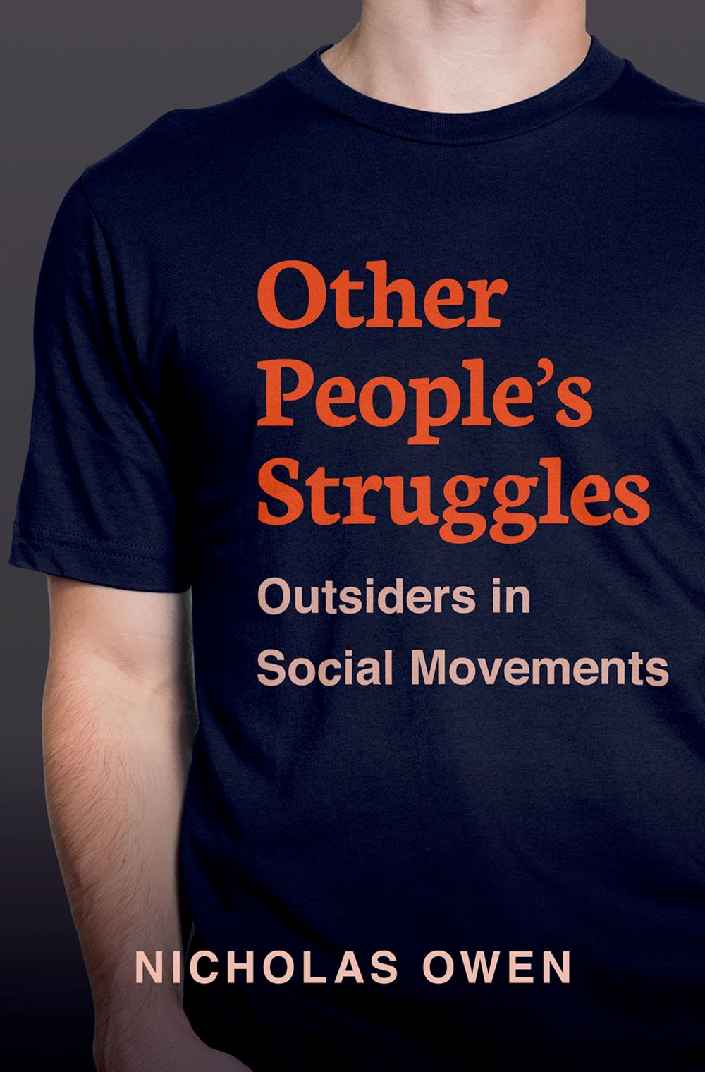 front cover of 'Other People's Struggles' by Nicholas Owen