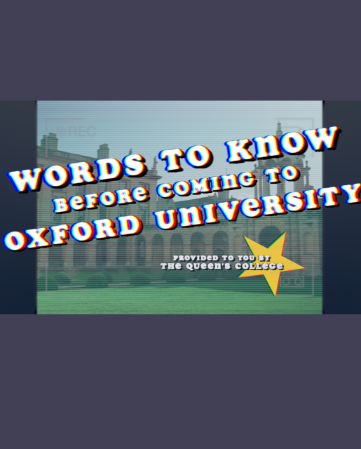 A video guide: Words to Know Before Coming to Oxford